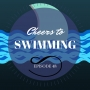 Artwork for Cheers to Swimming | Evolution of Swimwear, Sharks, Diana Nyad (CLP - Ep. 48)