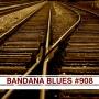 Artwork for Bandana Blues #908 - Long Tracks