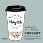Artwork for Mornings with Mayesh: March 2019