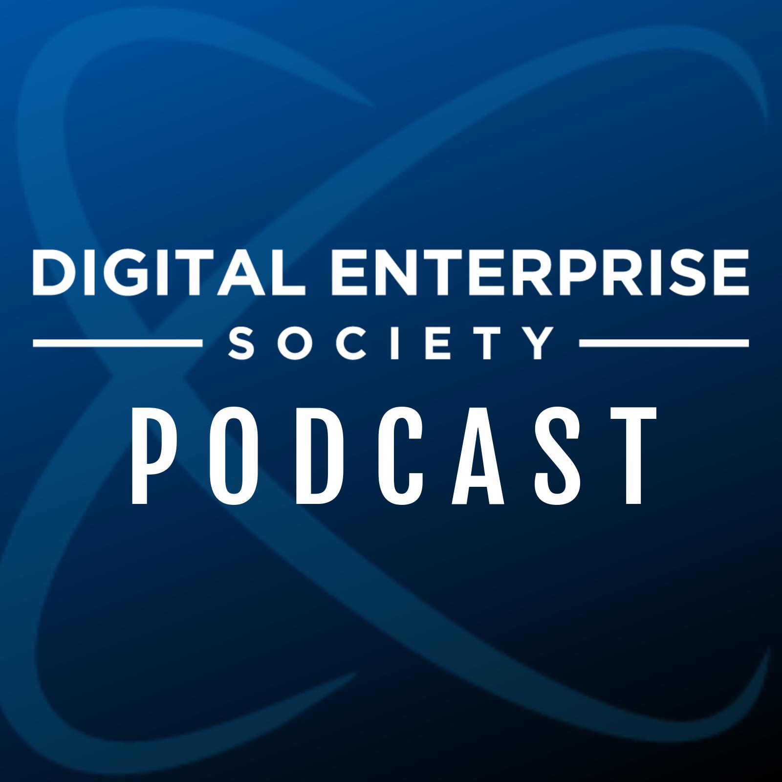Digital Enterprise Society Podcast