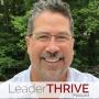 Artwork for Scott Sunderland joins LeaderTHRIVE Podcast with Dr. Jason Brooks: Episode 86