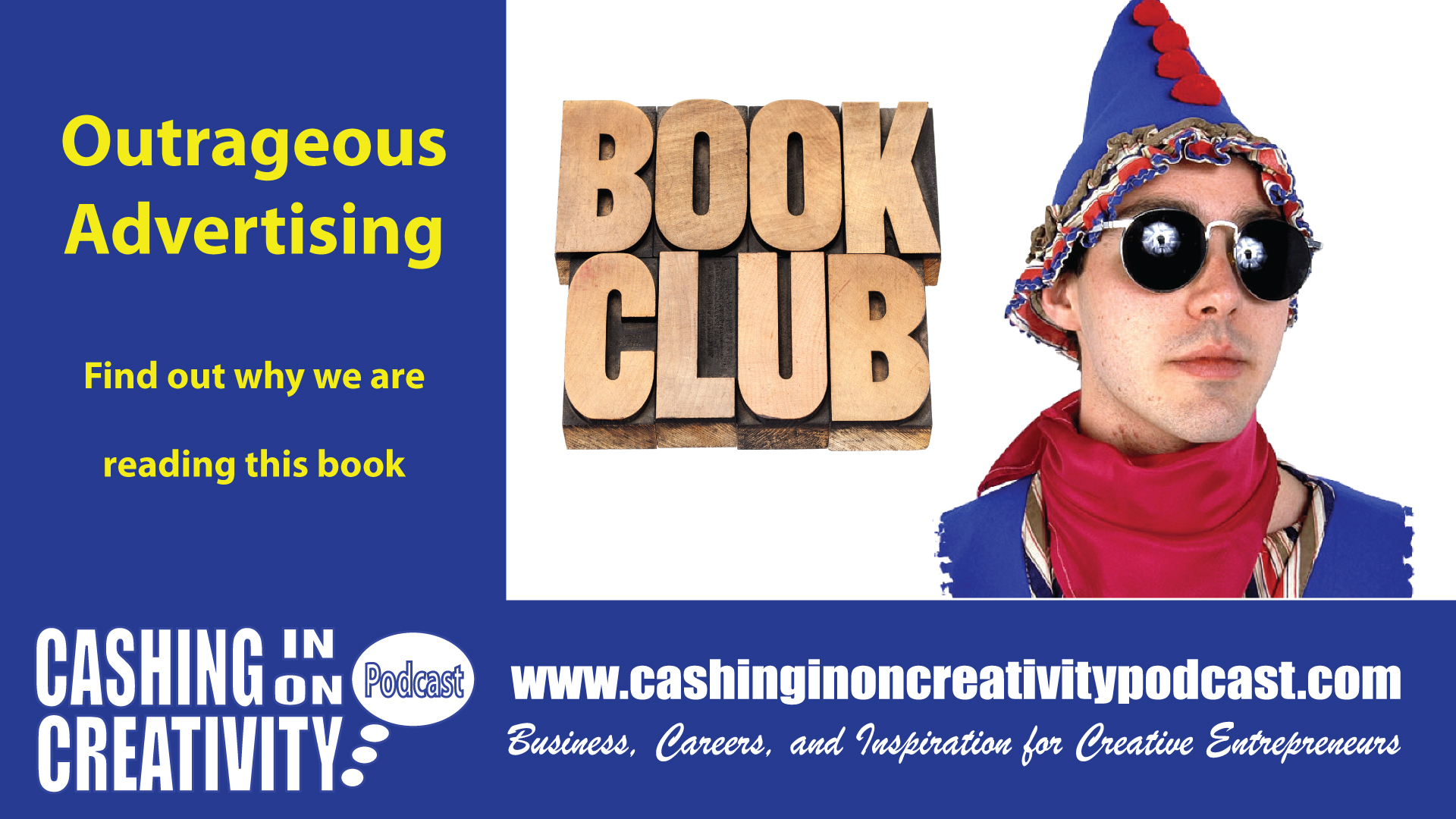 CC250 Outrageous Advertising: Book Club Episode