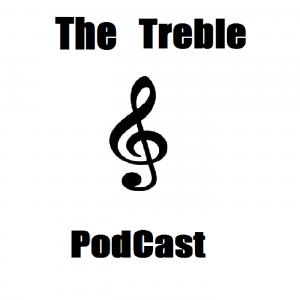 The Treble Podcast