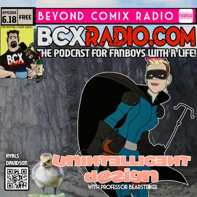 BCXradio 6.18 - Unintelligent Design