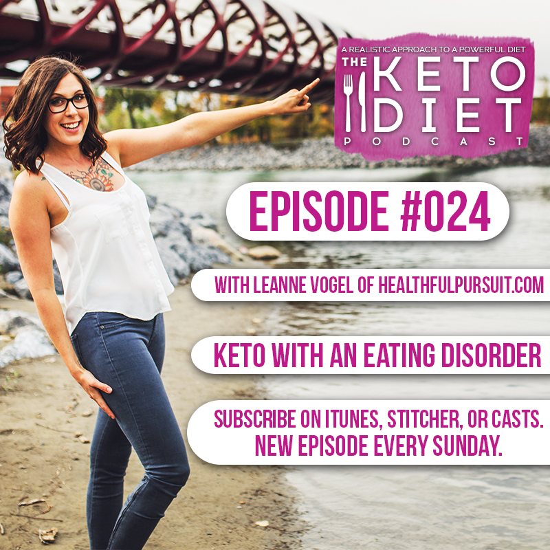 #024 Going Keto with an Eating Disorder with Asia Scarfia-Ward