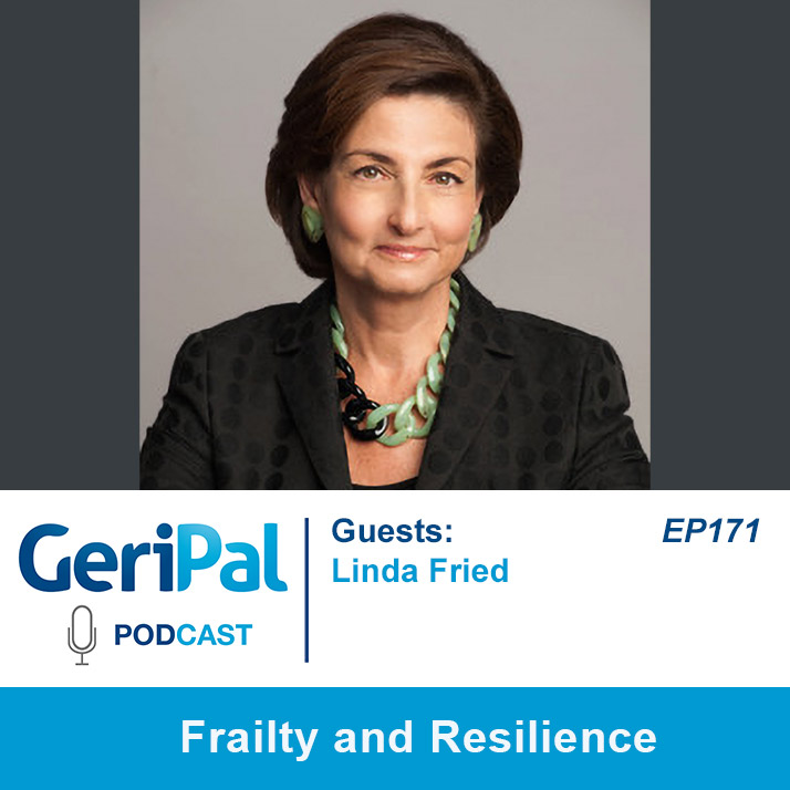 Frailty and Resilience: A Podcast with Linda Fried