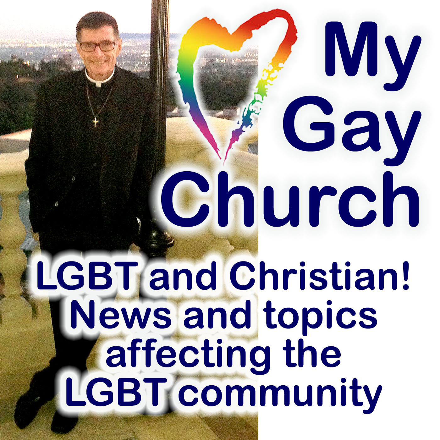 My Gay Church Episode 3 by Rev. Rick Eisenlord, M.Div. show art