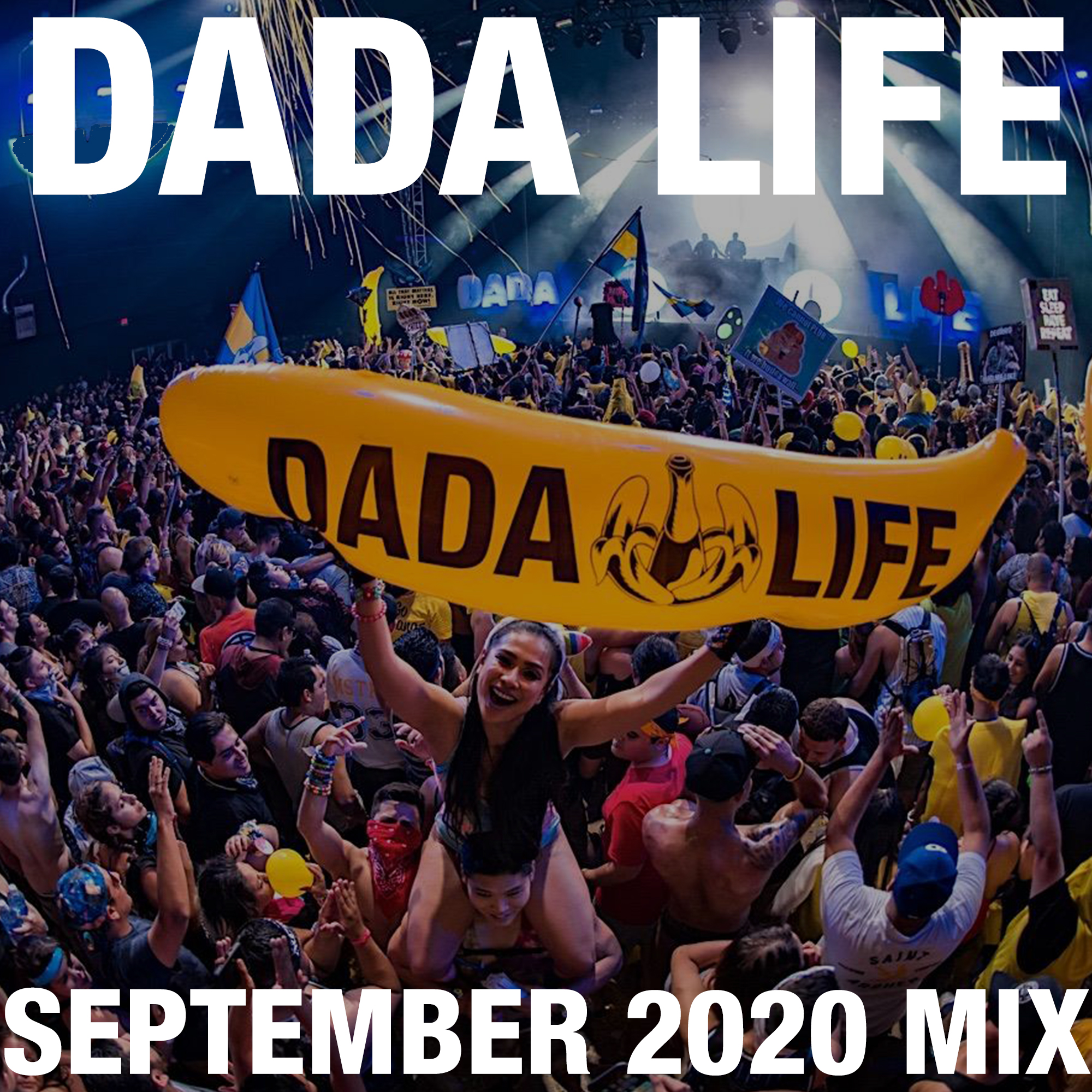 Dada Land September 2020 Mix show art