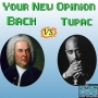 Artwork for Your New Opinion - Ep. 129: Bach vs Tupac