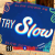 Try Slow show art