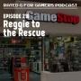 Artwork for Episode 216 - Reggie to the Rescue