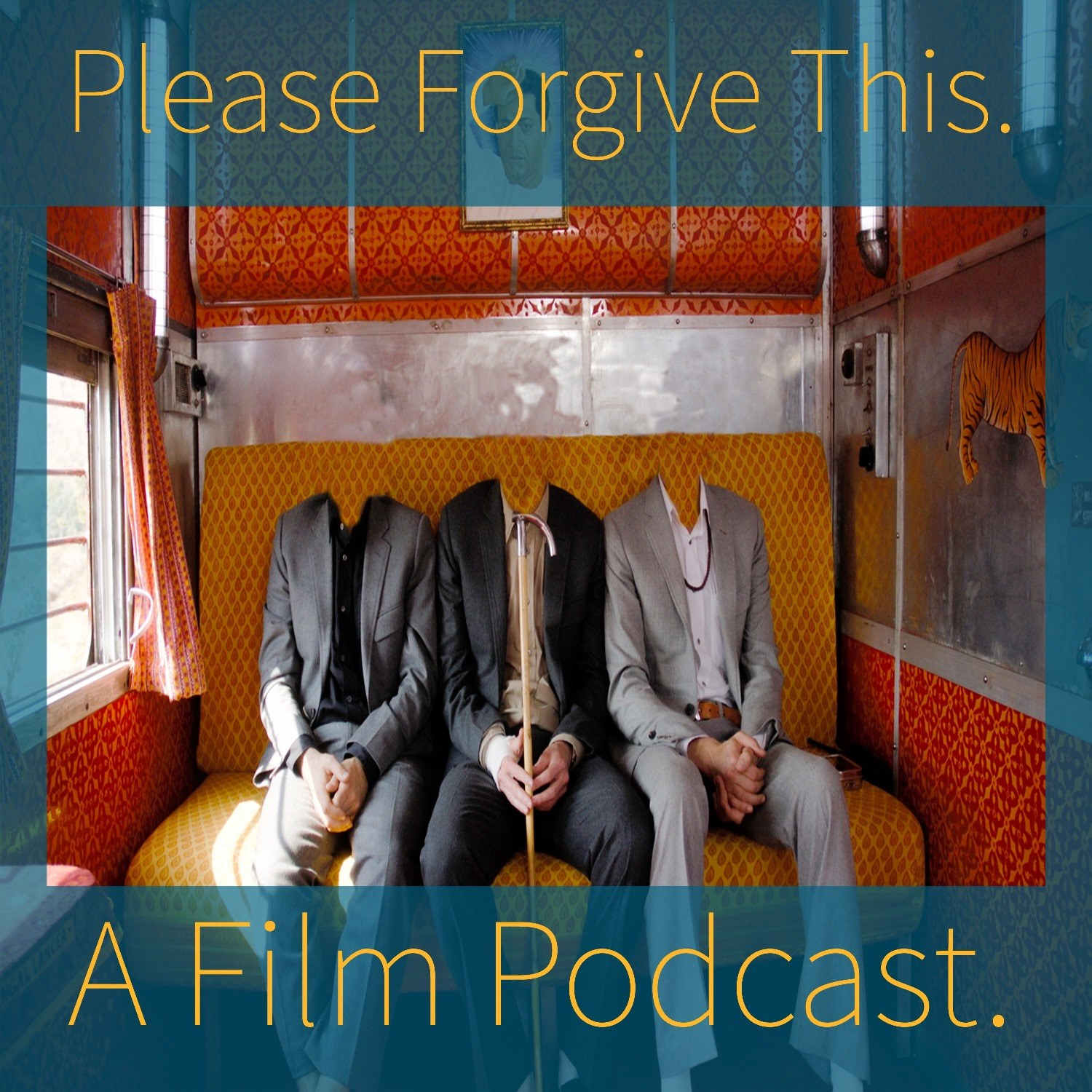 Please Forgive This. A Film Podcast. About Films. show art