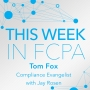 Artwork for This Week in FCPA-Episode 123