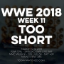 Artwork for WWE 2018 Week 11 Too Short