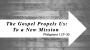 Artwork for The Gospel Propels Us: To a New Mission (Dr. Chris Bonts)