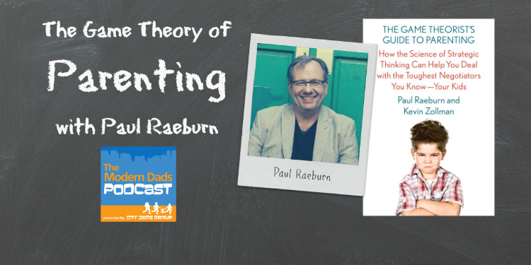 #48: The Game Theory of Parenting with Paul Rauburn