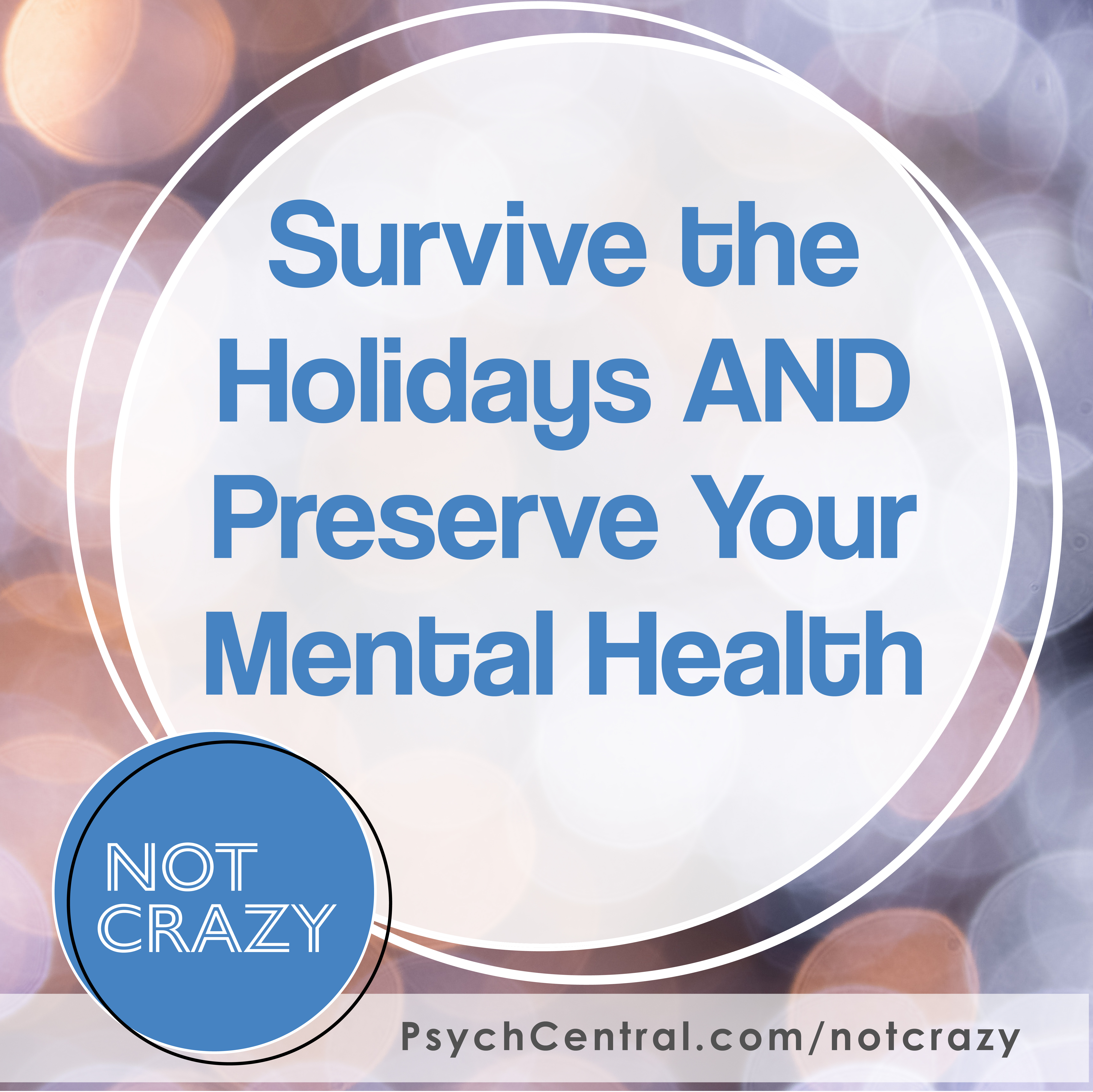 Artwork for Survive the Holidays AND preserve your Mental Health