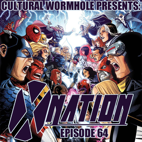 Cultural Wormhole Presents: X-Nation Episode 64