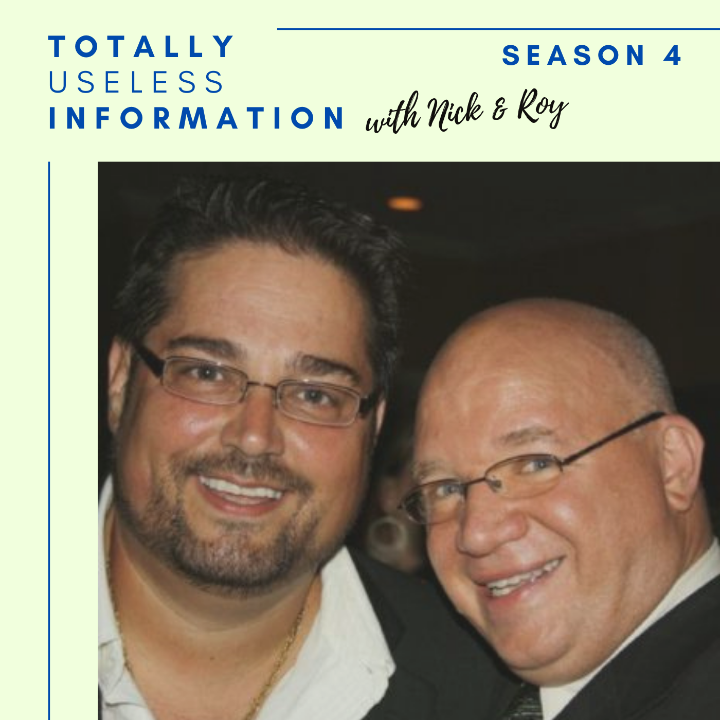 Totally Useless Information with Nick and Roy