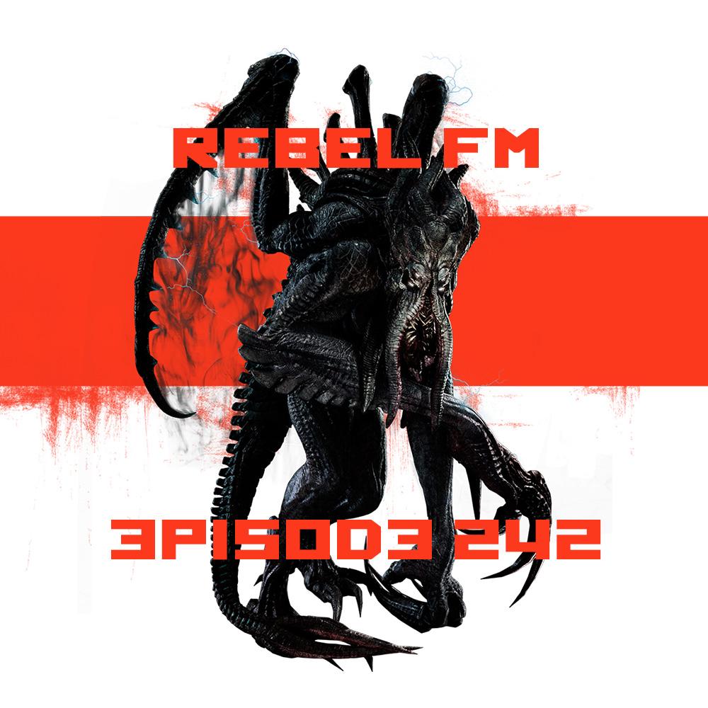 Rebel FM Episode 242 - 01/16/2015