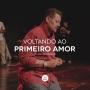 Artwork for Voltando ao primeiro amor (Pr. Walmir Andrade)
