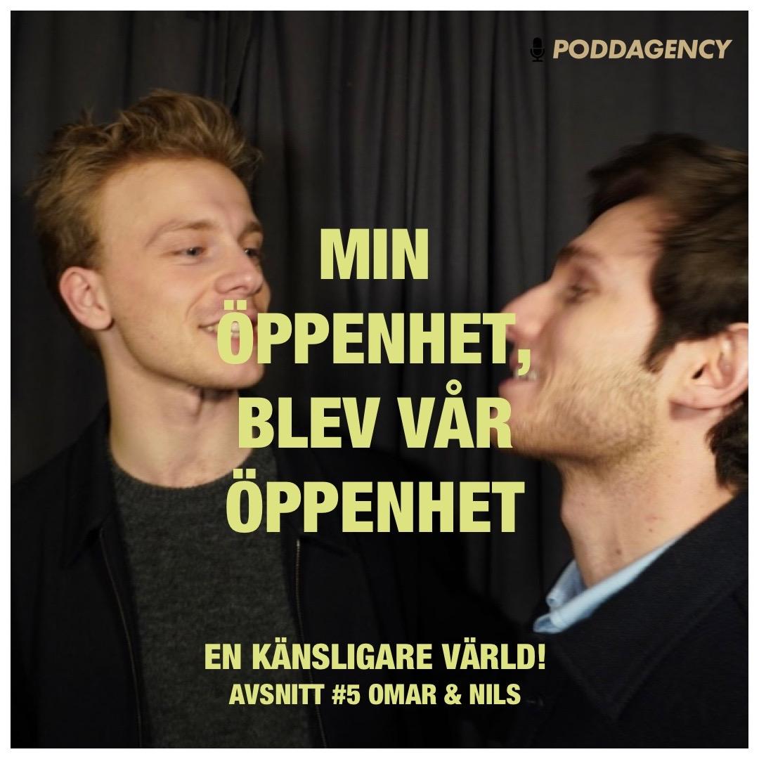 """#5 """"Min öppenhet, blev vår öppenhet"""" med Omar & Nils"""