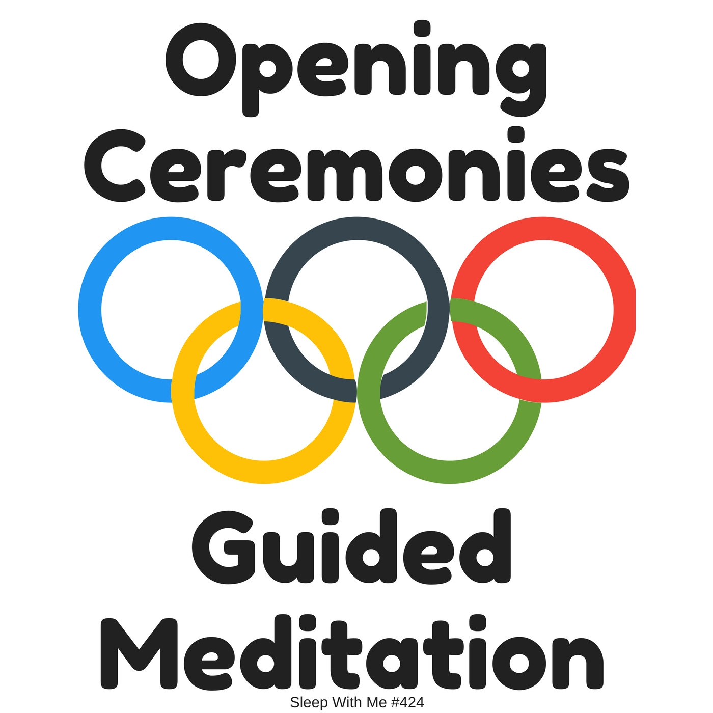 Olympic Opening Ceremonies Guided Mediation | Sleep With Me #424