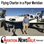 Artwork for 126 Charter Pilot in a Piper Meridian – Interview Rob Lober