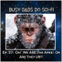 Artwork for EP. 57: Oh!  So WE Are The Apes.  Or Are They US?!