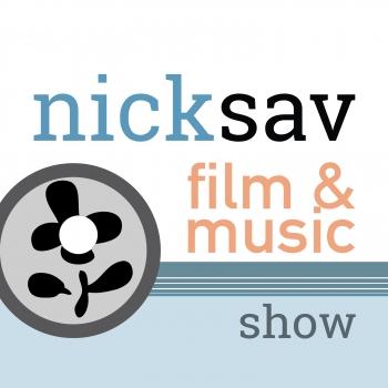 NICKSAV Film & Music SHOW   Libsyn Directory