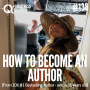 Artwork for #138: HOW TO BECOME AN AUTHOR (From 10X #1 Bestselling Author And, she's 11-years old!) - Daily Mentoring w/ Trevor Crane #greatnessquest