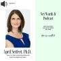 Artwork for Episode 23:  Telling Your Brain To Find More Money with April Siefert, Ph.D.
