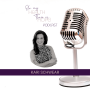 Artwork for Episode 116: -Finding Self-Love Choices with Kari Schwear