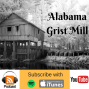 Artwork for 10: How justice was served in the pioneer days of Alabama and Grits!