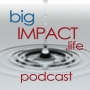 Artwork for Big Impact Podcast 29 - Axce Family Uganda Adoption Saga (1 of 2)