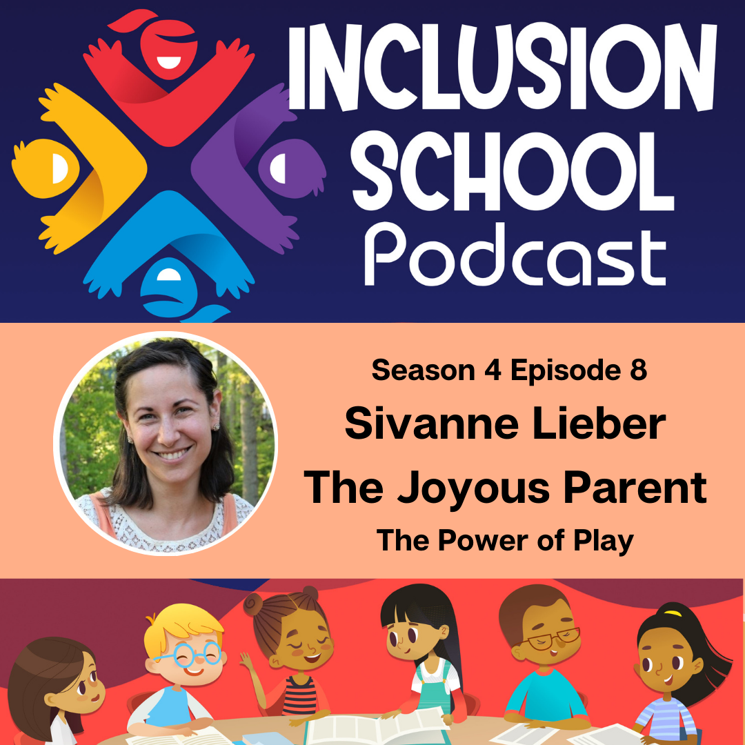 The Power of Play with Sivanne Lieber