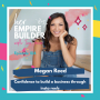 Artwork for 104: Confidence to build a business through insta reels with Megan Reed