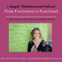 Artwork for #1 From Frustration to Functional   a conversation with fashion coach Kelly Snyder