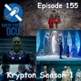 Artwork for The Earth Station DCU Episode 155 – Krypton Season 1