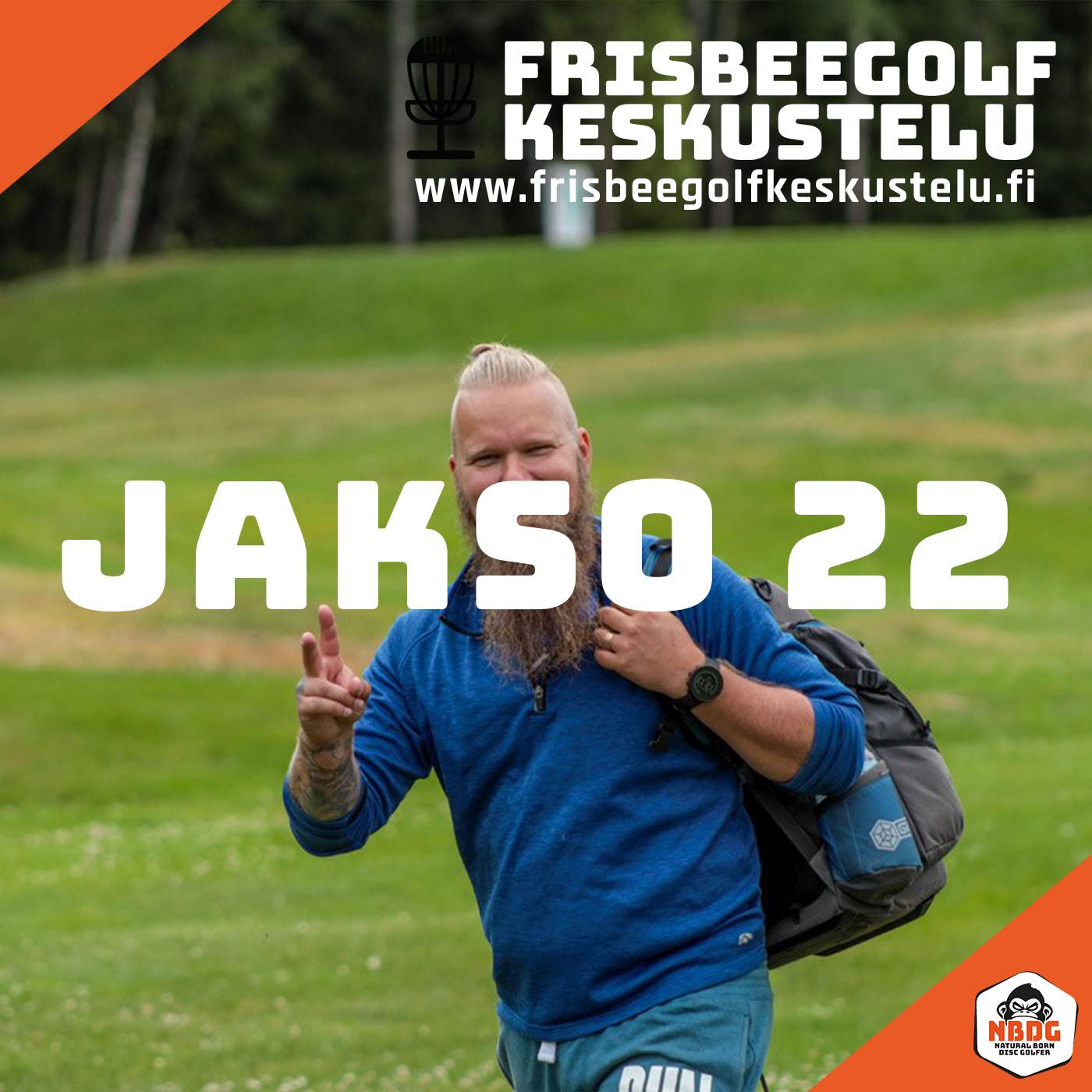 Frisbeegolfkeskustelu jakso #22