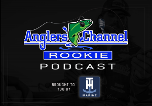 AnglersChannel Rookie Podcast