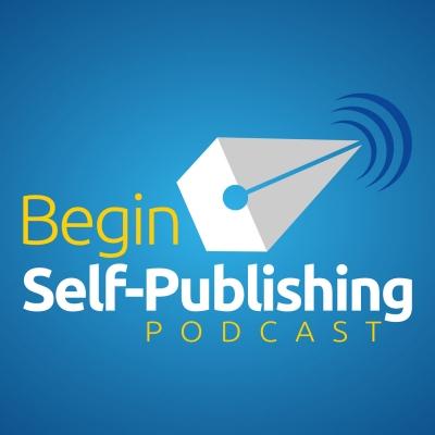 Begin Self-Publishing Podcast show image