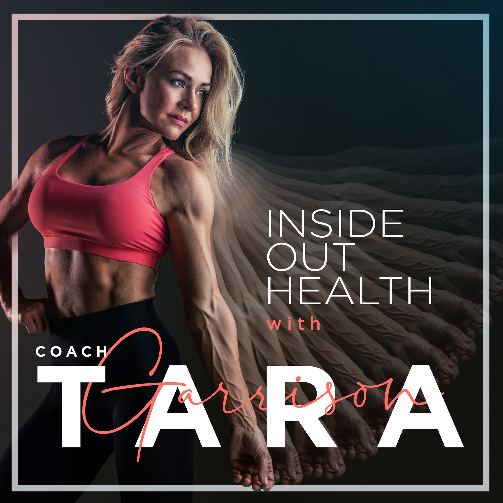 Inside Out Health with Coach Tara Garrison show art