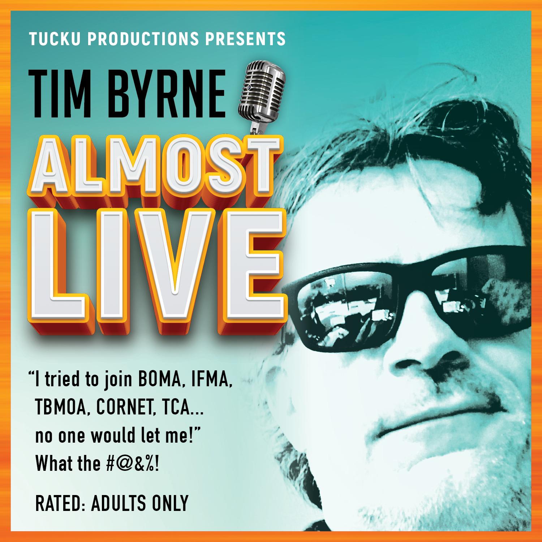 Tim Byrne Almost Live show art