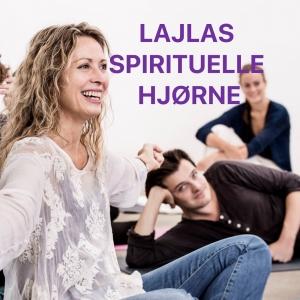 Lajlas spirituelle hjørne