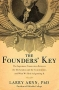 Artwork for Show 815 The Founders' Key: The Divine and Natural Connection Between the Declaration and the Constitution and What We Risk by Losing It.