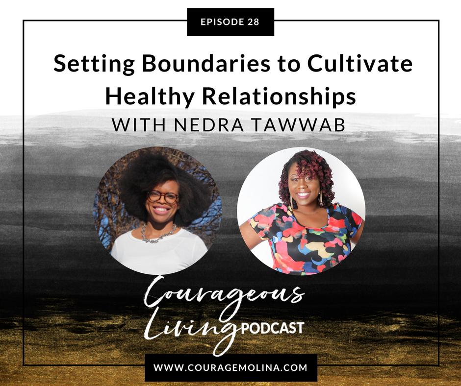 Artwork for E 28: Nedra Tawwab: Setting Boundaries to Cultivate Healthy Relationships