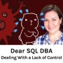 Artwork for Dealing With a Lack of Control as a DBA