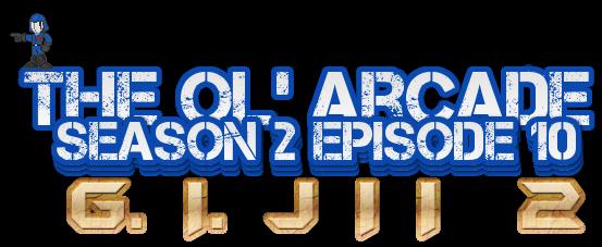 OOA EP 10 - G. I. JII 2