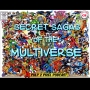 Artwork for Episode #072 - Secret Sagas of the Mutliverse #28 The Wedding Episode